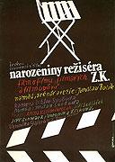 Narozeniny režiséra Z. K. (1987)