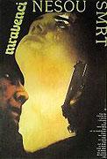 Mravenci nesou smrt (1985)