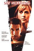 Neříkej nic (2001)