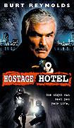 Hotel pro rukojmí (1999)
