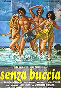 Senza buccia (1979)