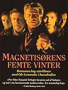 Magnetisörens femte vinter (1999)
