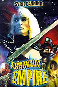 Phantom Empire, The (1989)