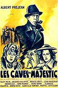 Caves du 'Majestic', Les (1945)