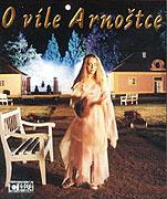 O víle Arnoštce (2001)