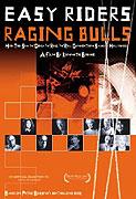 Bezstarostní jezdci, zuřící býci (2003)
