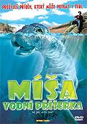 Míša - vodní pŕíšerka (2003)