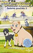 Šarlotina pavučinka: Velké dobrodružství Wilbura (2003)