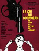 Cri du cormoran, le soir au-dessus des jonques, Le (1970)