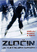 Zločin je extrémní sport (2002)
