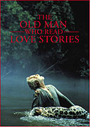 Old Man Who Read Love Stories, The (2000)