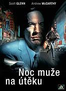 Noc Muže na Útěku (1994)