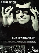 Roy Orbison and Friends: Black & White Night (1988)