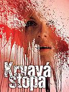 Krvavá stopa (2007)
