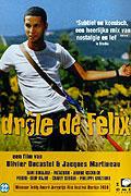 "Félixova dobrodružství<span class=""name-source"">(festivalový název)</span> (2000)"