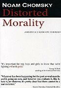 Noam Chomsky: Distorted Morality (2003)