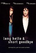 Long Hello and Short Goodbye (1999)