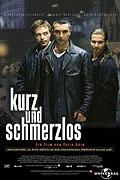 Kurz und schmerzlos (1998)