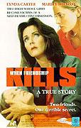 Když přátelství zabíjí (1996)