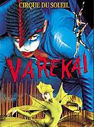 Cirque du Soleil: Varekai (2003)