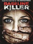 Baseline Killer (2008)