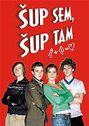Šup sem, šup tam (2003)