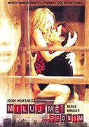 Miluj mě, prosím (2004)