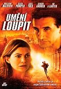 Umění loupit (2004)