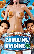 Zahulíme, uvidíme (2004)