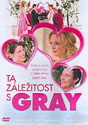 Ta záležitost s Gray (2006)