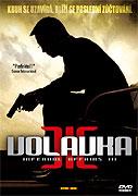 Volavka III (2003)