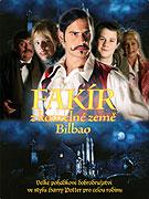Fakír z kouzelné země Bilbao (2004)