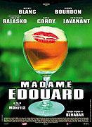 Madame Eduard (2004)