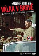 Adolf Hitler - Válka v barvě (2005)