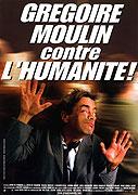 Gregoir Moulin proti lidskosti (2001)