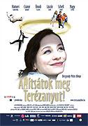 Állítsátok meg Terézanyut! (2004)