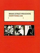 Manic Street Preachers: Everything Live (1999)
