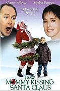 Viděl jsem maminku líbat Santa Clause (2002)