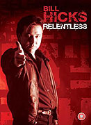 Bill Hicks: Relentless (1992)