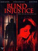 Slepá nespravedlnost (2005)