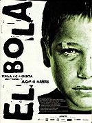 Bola, El (2000)