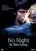 Žádná noc není dost dlouhá (2002)