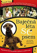 Báječná léta se psem (2005)