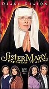 Sestra Mary to všechno vysvětlí (2001)