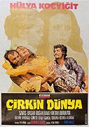Çirkin Dünya (1974)