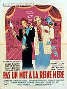 Pas un mot à la reine mère (1946)
