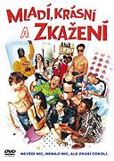 Mladí, krásní a zkažení (2004)