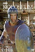 Koloseum - římská aréna smrti (2003)