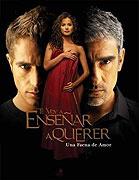 Te voy a enseńar a querer (2004)