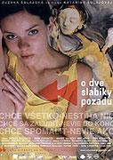 O dve slabiky pozadu (2004)